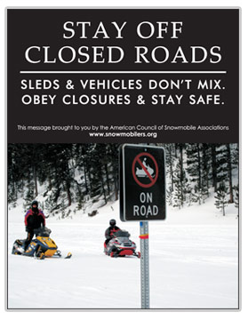 Snowmobile safety poster regarding staying off closed roads