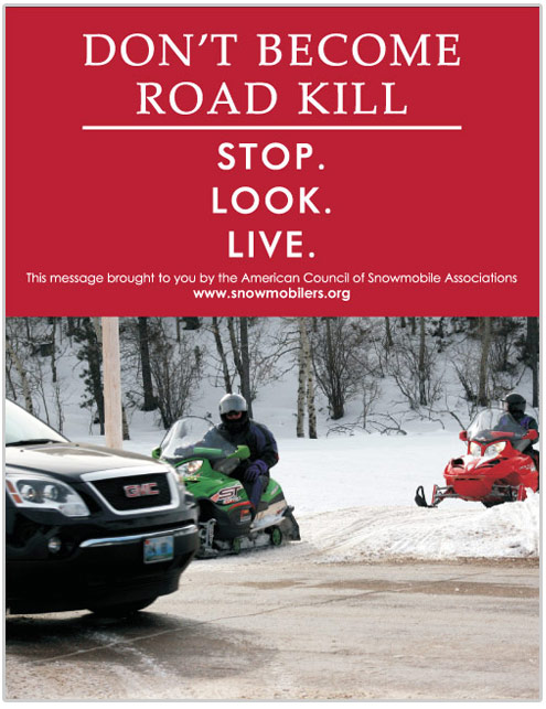 Snowmobile safety poster regarding snowmobiling near roads