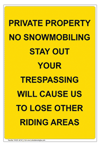 No trespassing sign for snowmobilers